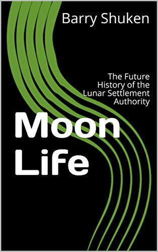 moon a history of the future