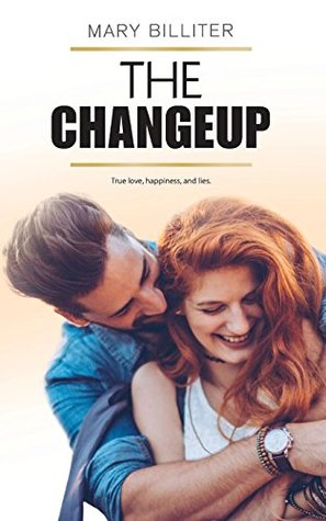 The Changeup by Mary Billiter
