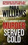 Murder Served Cold (Much Winchmoor Mystery, #1)
