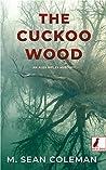 The Cuckoo Wood (An Alex Ripley Mystery, #1)