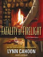 Fatality by Firelight (Cat Latimer Mystery, #2)  (Audiobook)
