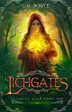 Lichgates (The Grimoire Saga #1)