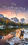 The Thanksgiving Trip (A Tess and Tilly Cozy Mystery, #5)