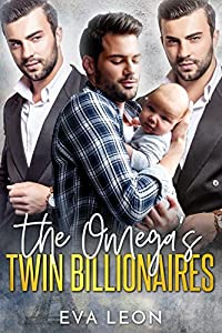The Omega's Twin Billionaires (Big City Alphas #1)