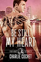 Be Still My Heart (Four Kings Security #2)