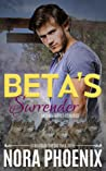 Beta's Surrender (Irresistible Omegas, #3)
