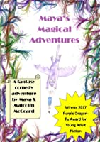 Maya's Magical Adventures
