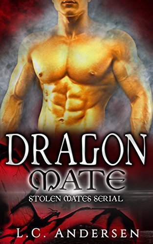 Dragon Mate: Eves Story Part Two  by  L.C. Andersen