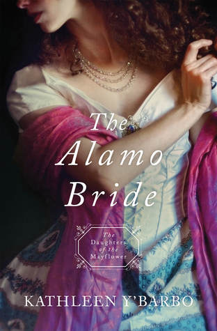 The Alamo Bride (Daughters of the Mayflower, #7)