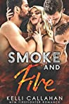 Smoke and Fire (Surrender to Them, #1)