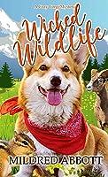 Wicked Wildlife  (Cozy Corgi Mysteries #8)