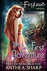 The First Adventure (Feyland #0.5)