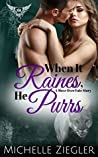 When it Raines, He Purrs (Move Over Fate, #2)