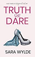 Truth or Dare (Fast Times at Ridgemont Hall Book 1)