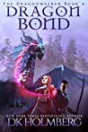 Dragon Bond (The Dragonwalker #4)