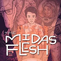 The Midas Flesh (Issues) (8 Book Series)