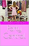 Party Central (The Lora Kate London Series Book 1)