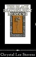 The Black Leather Belt Murders