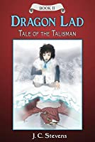 Dragon Lad: Tale of the Talisman:
