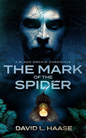 The Mark of the Spider (Black Orchid Chronicle #1)