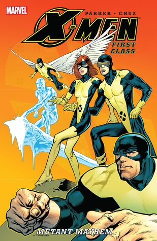 X-Men: First Class - Mutant Mayhem