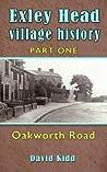 Exley Head Village History: Part 1. Oakworth Road