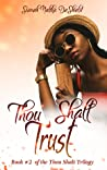 Thou Shalt Trust (Thou Shalt, #2)