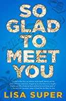 So Glad to Meet You