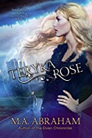 Teryka Rose (Daughters of the Valley Book 2)