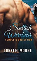 Scottish Werebear: The Complete Collection: