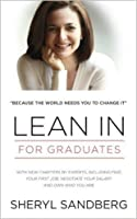 Lean In - For Graduate Paperback – 10 Apr 2014 by Sheryl Sandberg (Author)