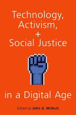 Technology, Activism, and Social
