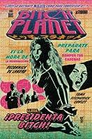 Bitch Planet, Vol. 2: Presidenta Bitch