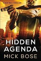 Hidden Agenda: A Dan Roy Thriller: Dan Roy Series Book 1