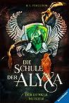 Der dunkle Meister (Die Schule der Alyxa, #1)