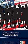 All American Boys: Englische Lektüre für das 5. und 6. Lernjahr