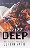 In Too Deep (Doing Bad Things #2)