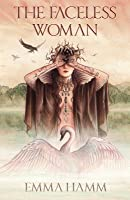 The Faceless Woman (The Otherworld, #4)
