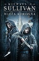 Wieża koronna (The Riyria Chronicles, #1)