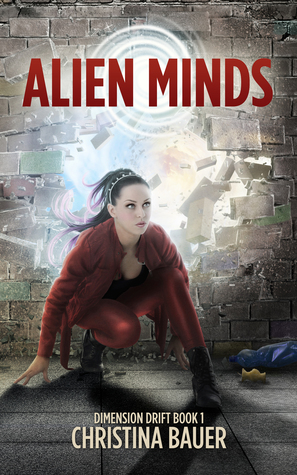 Alien Minds (Dimension Drift #1)