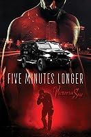 Five Minutes Longer (Enhanced World #1)