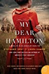 My Dear Hamilton by Stephanie Dray