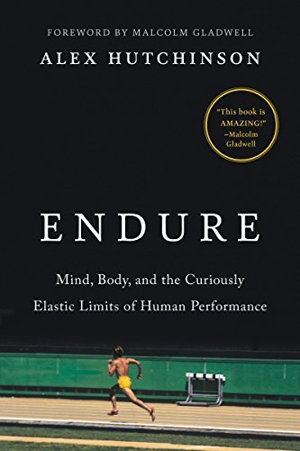 Endure Mind, Body, and the Curiously - Alex Hutchinson