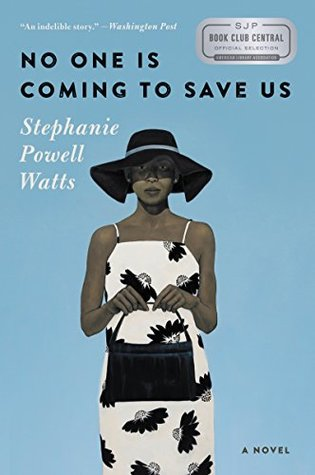 No One is Coming to Save Us cover art with link to Goodreads description page