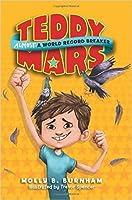 Almost a Word Record Breaker (Teddy Mars Book #1)