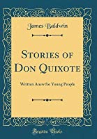 Stories of Don Quixote: Written Anew for Young People