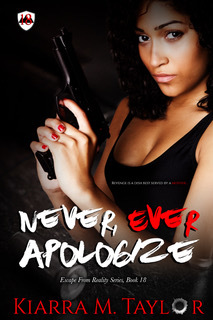 Never, Ever Apologize (Escape from Reality #18)