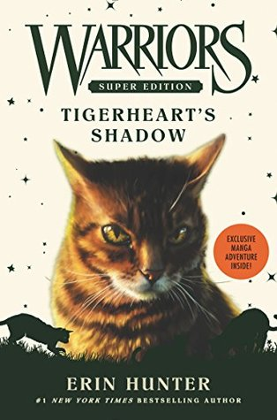 Tigerheart's Shadow (Warriors Super Edition, #10) by Erin Hunter