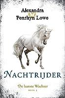 Nachtrijder (De Laatste Wachter Book 3)