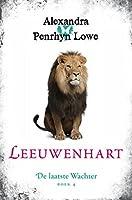 Leeuwenhart (De Laatste Wachter Book 4)